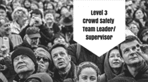 Level 3 Qualification in Crowd Safety Management