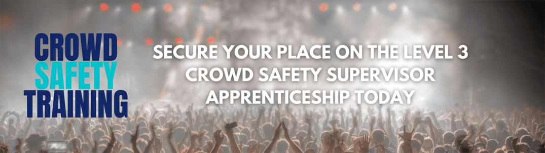 Level 3 Crowd Safety Supervisor Apprenticeship Banner