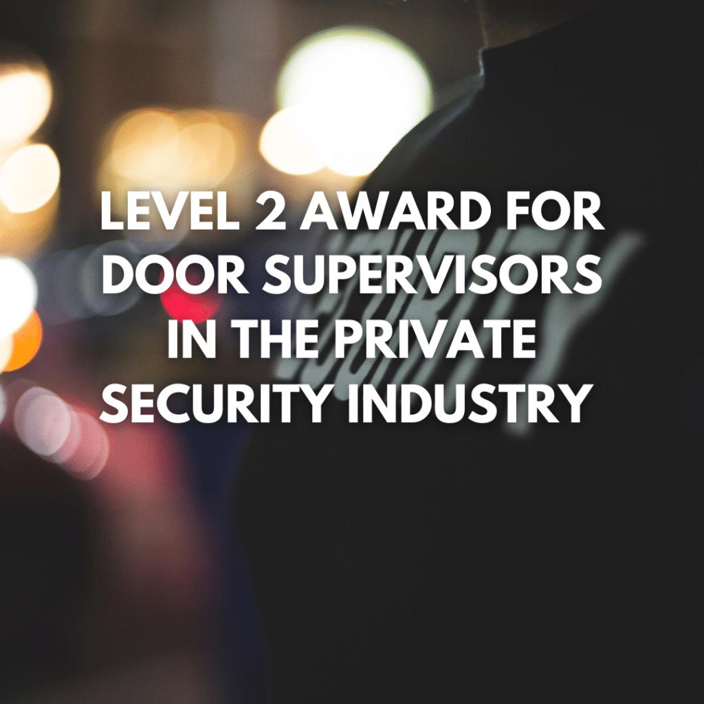 level 2 door supervisor course